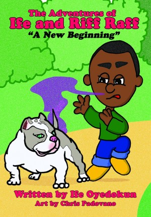 The Adventures of Ife and Riff Raff by Ife Oyedokun from Bookbaby in Lifestyle category