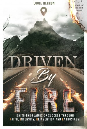 Driven By F.I.R.E. by Louie Herron from Bookbaby in Motivation category