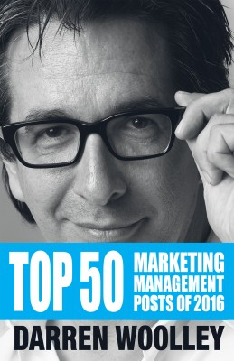 Top 50 Marketing Management Posts of 2016 by Darren Woolley from Bookbaby in Business & Management category