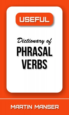 Useful Dictionary of Phrasal Verbs by Martin Manser from Bookbaby in Language & Dictionary category