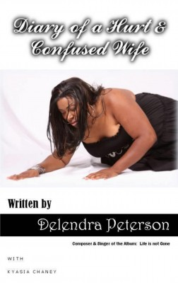 The Diary of a Hurt and Confused Wife by Kyasia Chaney from Bookbaby in Family & Health category