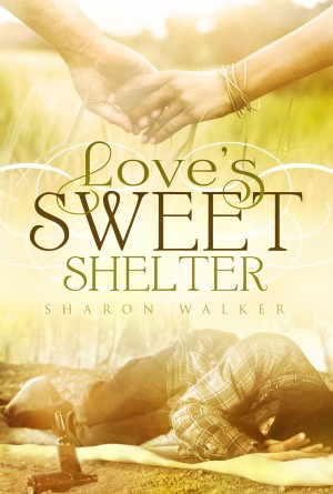 Loves Sweet Shelter