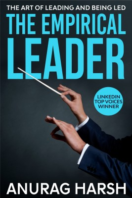 The Empirical Leader by Anurag Harsh from Bookbaby in Business & Management category