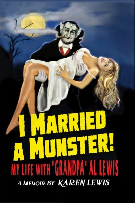 I Married a Munster! by Karen Lewis from Bookbaby in Autobiography & Biography category