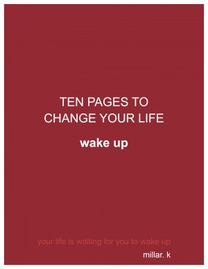 10 Pages to Change Your Life by Millar K. from Bookbaby in Motivation category