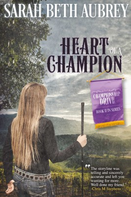 Heart of a Champion by Sarah Beth  Aubrey from Bookbaby in Family & Health category