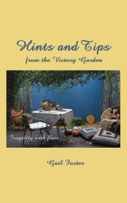 Hints and Tips from the Victory Garden