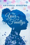 The Year of Finallys by Antonia Josephs from  in  category