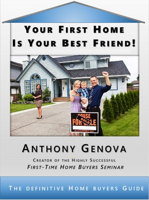 Your First Home Is Your Best Friend