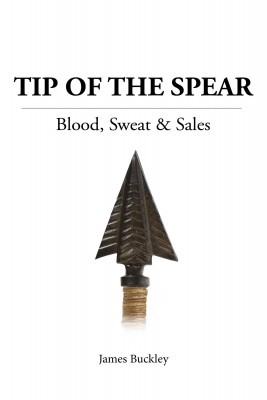 Tip of the Spear by James Buckley from Bookbaby in Business & Management category