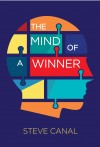 The Mind of a Winner by Steve Canal from  in  category