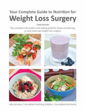 Your Complete Guide to Nutrition for Weight Loss Surgery by Sally Johnston from Bookbaby in Family & Health category