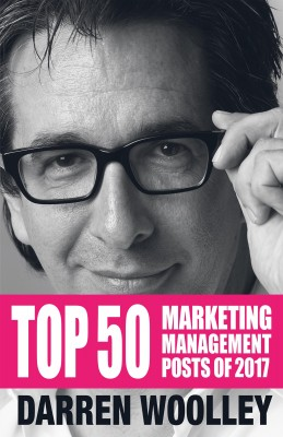 Top 50 Marketing Management Posts of 2017 by Darren Woolley from Bookbaby in Business & Management category