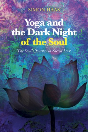 Yoga and the Dark Night of the Soul by Simon Haas from Bookbaby in Religion category