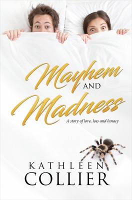 Mayhem and Madness by Kathleen Collier from Bookbaby in Romance category
