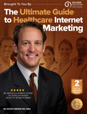 The Ultimate Guide to Medical Internet Marketing by David Greene MD MBA from Bookbaby in Family & Health category
