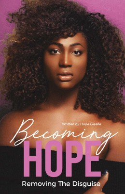 Becoming Hope by Hope Giselle from Bookbaby in Autobiography,Biography & Memoirs category