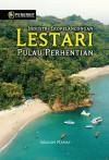INDUSTRI EKOPELANCONGAN LESTARI PULAU PERHENTIAN by Ibrahim Mamat from  in  category