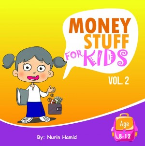 Money Stuff For Kids Volume 2 by Nurin Hamid from BookCapital in Children category