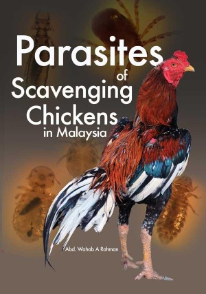 PARASITES OF SCAVENGING CHICKENS IN MALAYSIA