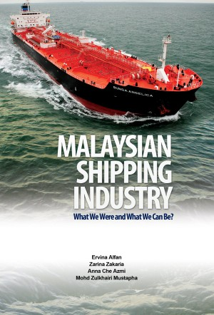 MALAYSIAN SHIPPING INDUSTRY: What We Were and What We Can Be? by Ervina Alfan et al from  in  category