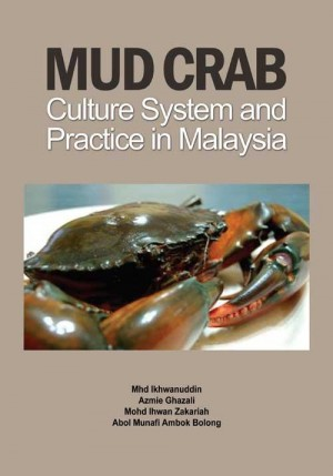 Mud Crab Culture System and Practice in Malaysia by Mhd Ikhwanuddin, Azmie Ghazali, Mohd Ihwan Zakariah, Abol Munafi Ambok Bolong from  in  category