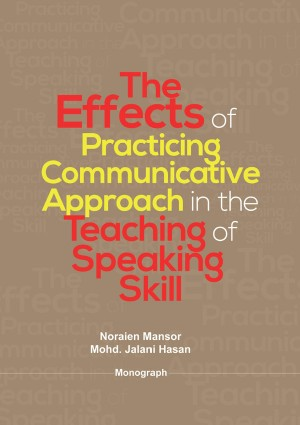 The Effect of Practicing Communicative Approach in the Teaching of Speaking Skill by Noraien Mansor, Mohd. Jalani Hassan from BookCapital in Business & Management category