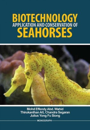 Biotechnology Application and Conservation of Seahorses