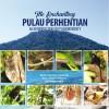The Enchanting Pulau Perhentian