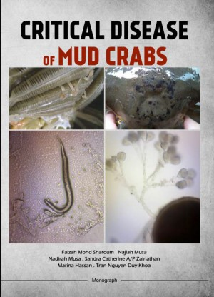 Critical Disease of Mud Crabs by Faizah Mohd Sharoum, Najiah Musa, Nadirah Musa, Sandra Catherine A/P Zainathan, Marina Hassan, Tran Nguyen Duy Khoa from  in  category