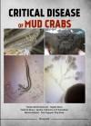Critical Disease of Mud Crabs by Faizah Mohd Sharoum, Najiah Musa, Nadirah Musa, Sandra Catherine A/P Zainathan, Marina Hassan, Tran Nguyen Duy Khoa from  in  category