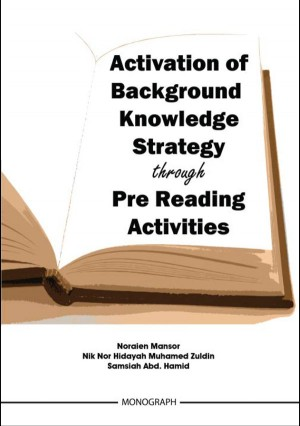 Activation of Background Knowledge Strategy through Pre Reading Activities by Noraien Mansor from  in  category