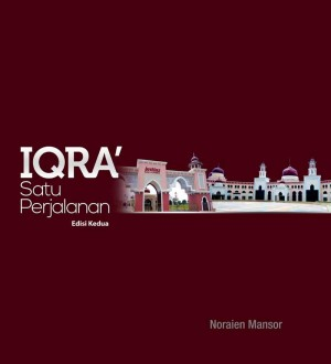IQRA' SATU PERJALANAN EDISI KEDUA by Noraien Mansor from BookCapital in General Academics category