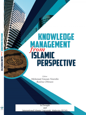 KNOWLEDGE MANAGEMENT from ISLAMIC PERSPECTIVE