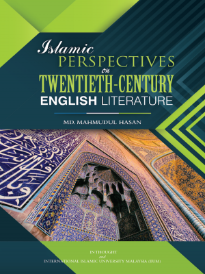 Islamic Perspectives on Twentieth-Century  English Literature by Md. Mahmudul Hasan from BookCapital in Islam category