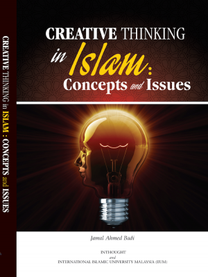 Creative Thinking in Islam: Concepts and Issues by Jamal Ahmed Badi from  in  category