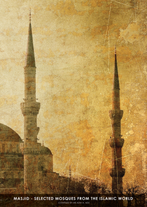 Masjid - Selected Mosques from the Islamic World by Ar. Azim A. Aziz from BookCapital in Magazine category
