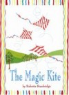 The Magic Kite by Bobette Stanbridge from  in  category