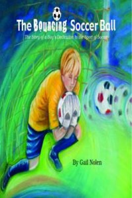 The Bouncing Soccer Ball by Gail Briggs Nolen from Book Hub Incorporated in Children category