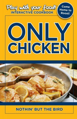 ONLY CHICKEN: NOTHIN' BUT THE BIRD