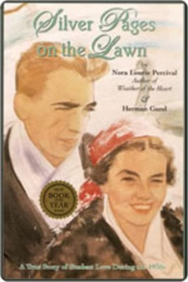 Silver Pages on the Lawn: A Student Love Story of the Depression Years of the 1930s by Nora Lourie Percival from  in  category