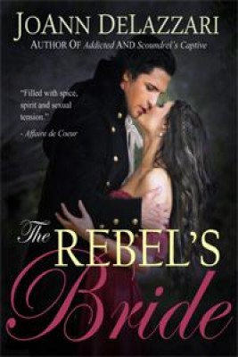 The Rebel's Bride by JoAnn DeLazzari from Book Hub Incorporated in Romance category