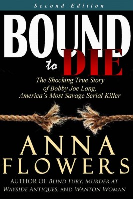Bound to Die by Anna Flowers from Book Hub Incorporated in True Crime category
