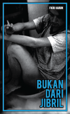 Bukan Dari Jibril by Fikri Harun from  in  category