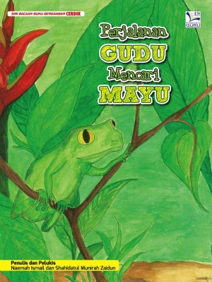 Perjalanan Gudu Mencari Mayu by Naemah binti Ismail & Shahidatul Munirah binti Zaidun from Cerdik Publications Sdn Bhd in Children category