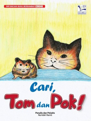 Cari, Tom dan Pok! by Noridah Ramli from Cerdik Publications Sdn Bhd in Children category