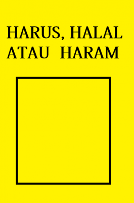 HARUS, HALAL ATAU HARAM by OCHA VOZVYSHENNYY from  in  category