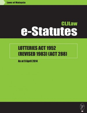 Lotteries Act 1952 (Revised 1983)-As at Date 9 April 2014 by CLJ-Publication from Current Law Journal in Law category