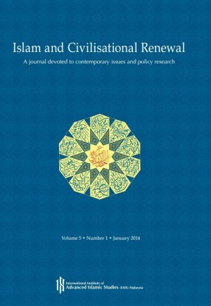Islam and Civilisational Renewal A journal devoted to contemporary issues and policy research by CLJ-Publication from Current Law Journal in Law category