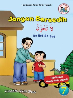 Siri Alam Si Kecil - Jangan Bersedih by Zubaidah Abdul Ghani from Darul Andalus Pte Ltd in Children category
